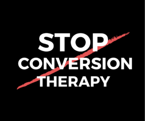 Stop Conversion Therapy