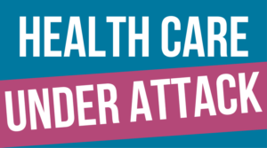 Health Care Under Attack Image