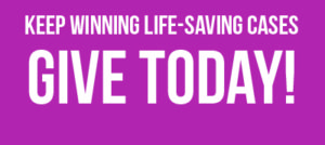 Keep winning life-saving cases. Give today! graphic