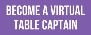 Become a Virtual Table Captain Button
