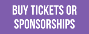 Buy Tickets or Sponsorships button