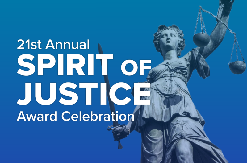21st Annual Spirit of Justice Award Celebration