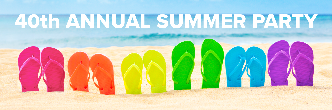 Rainbow colored sandals sticking out of the sand on a beach. Text above: 40th Annual Summer Party