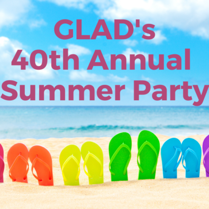 Rainbow sandals on the beach. Text above: GLAD's 40th Annual Summer Party