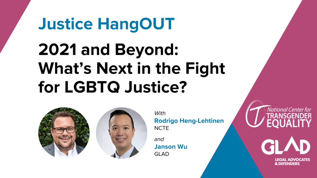 Graphic with event details. Headshots of Rodrigo Heng-Lehtinen of National Center for Transgender Equality and Janson Wu of GLAD